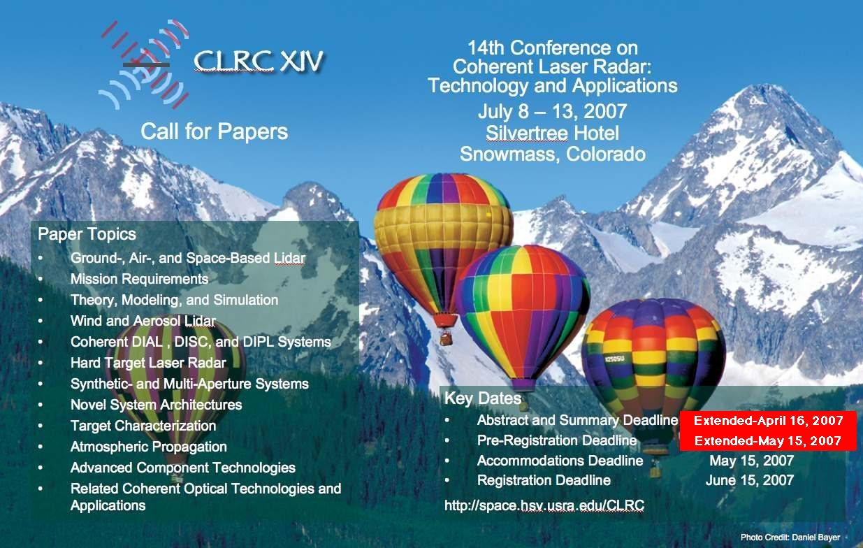 th coherent laser radar conference clrc the 14th coherent laser radar conference clrc is scheduled for 8 2007 through 13 2007 at the silvertree hotel of snowmass colorado
